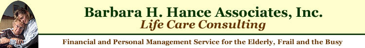 Life Care Consulting by Barbara Hance - Financial and Personal Management Service for the Elderly, Frail and the Busy